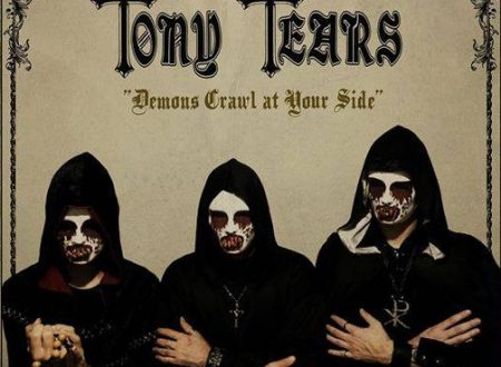 "Tony Tears ""Demons Crawl At Your Side"""