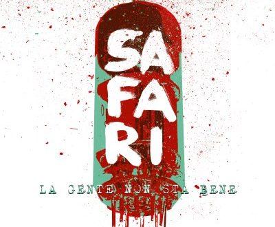 Safari, il primo singolo